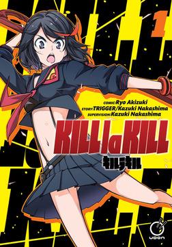 Kill la Kill Vol.1-電子書籍