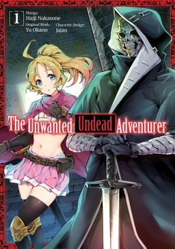The Unwanted Undead Adventurer Volume 1