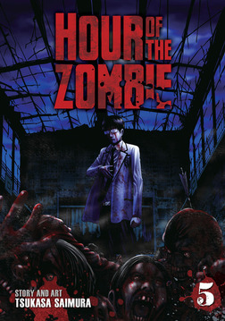Hour of the Zombie Vol. 5-電子書籍