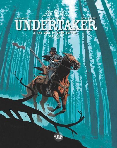 Undertaker - Volume 3 - The Ogre of Camp Sutter