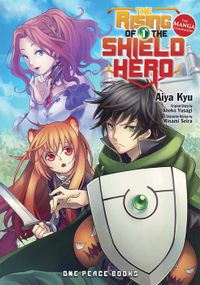 The Rising of the Shield Hero Volume 01: The Manga Companion