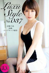 LuxuStyle(ラグジュスタイル)No.037 宮崎千尋 30歳 ソープランド経営