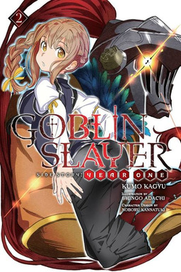 Goblin Slayer Side Story: Year One, Vol. 2
