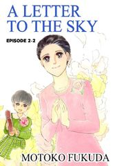 A LETTER TO THE SKY, Episode 2-2
