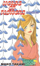 HOUSE OF FLOWERS, Episode 1-5