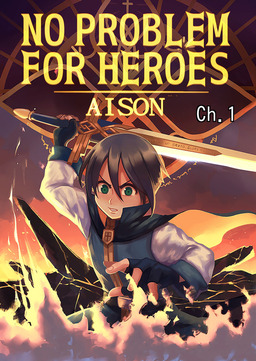NO PROBLEM FOR HEROES, Chapter 1