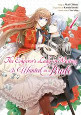The Emperor's Lady-in-Waiting Is Wanted as a Bride Volume 1