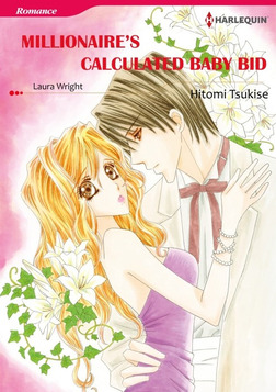 MILLIONAIRE'S CALCULATED BABY BID-電子書籍