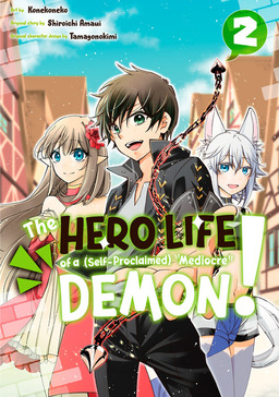 """The Hero Life of a (Self-Proclaimed) """"""""Mediocre"""""""" Demon! 2"""