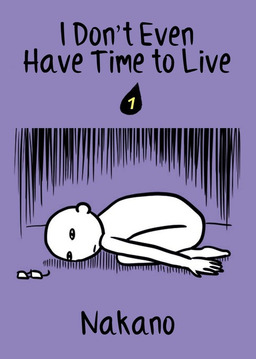 I Don't Even Have Time to Live, Chapter 1