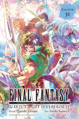 Final Fantasy Lost Stranger, Chapter 31