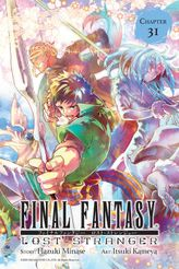 Final Fantasy Lost Stranger, Chapter 31