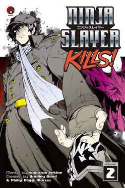 Ninja Slayer Kills 2-電子書籍