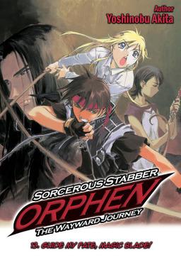Sorcerous Stabber Orphen: The Wayward Journey Volume 13