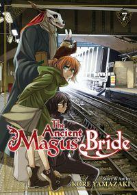 The Ancient Magus' Bride Vol. 7