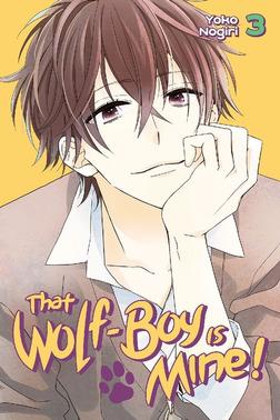 That Wolf-Boy is Mine! Volume 3-電子書籍
