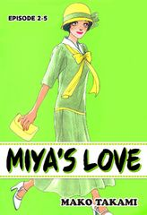 MIYA'S LOVE, Episode 2-5