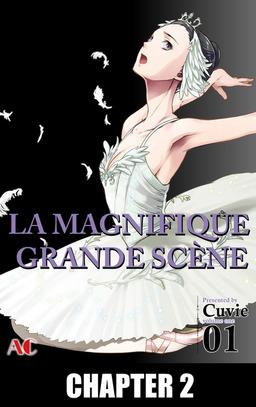 LA MAGNIFIQUE GRANDE SCENE, Chapter 2
