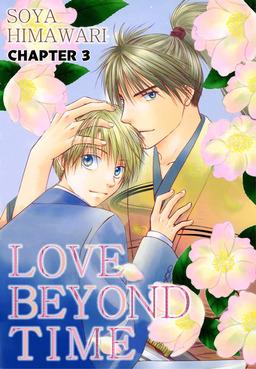 LOVE BEYOND TIME (Yaoi Manga), Chapter 3
