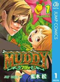 MUDDY 1