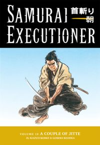 Samurai Executioner Volume 10:A Couple of Jitte