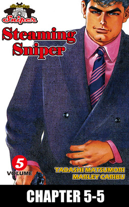 STEAMING SNIPER, Chapter 5-5