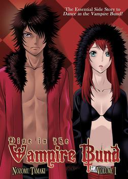 Dive in the Vampire Bund Vol. 1-電子書籍