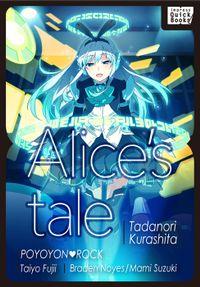 Alice's Tale