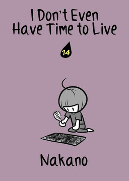 I Don't Even Have Time to Live, Chapter 14