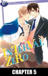 INTERVAL ZERO (Yaoi Manga), Chapter 5