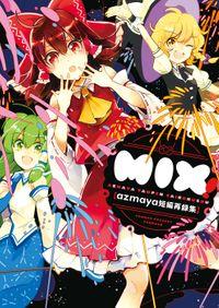 MIX! -azmaya短編再録集-