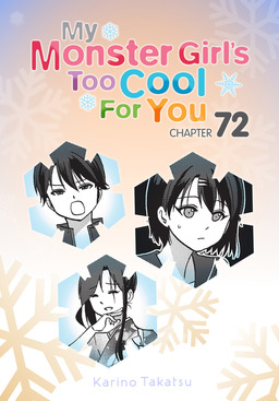 My Monster Girl's Too Cool for You, Chapter 72