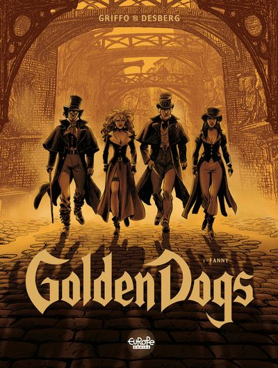 Golden Dogs - Volume 1 - Fanny