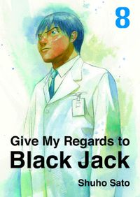 Give My Regards to Black Jack, Volume 8