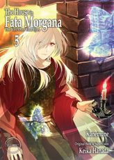 The House in Fata Morgana - The Veil Over Your Eyes, Volume 05