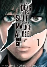 My Dearest Self With Malice Aforethought 1