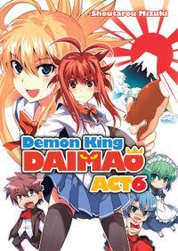 Demon King Daimaou: Volume 6