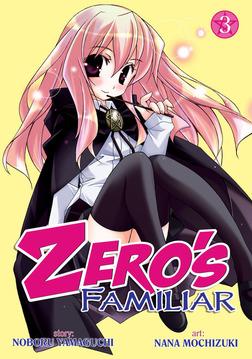 Zero's Familiar Vol. 3-電子書籍