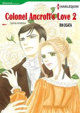 COLONEL ANCROFT'S LOVE 2