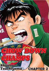 CHOW DOWN CHAMPS, Chapter 2