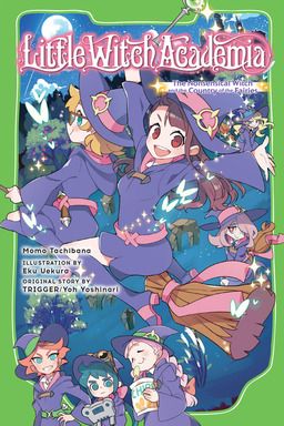 Little Witch Academia Vol. 1