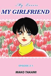 MY GIRLFRIEND, Episode 2-1