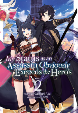 My Status as an Assassin Obviously Exceeds the Hero's Vol. 2