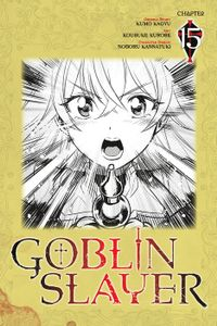 Goblin Slayer, Chapter 15