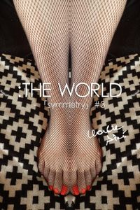 :THE WORLD - 「symmetry」#3