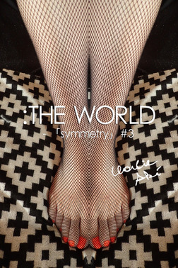 :THE WORLD - 「symmetry」#3-電子書籍