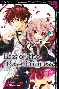 Kiss of the Rose Princess, Vol. 1