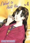 I WANT TO HOLD YOU, Volume 4