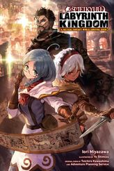 Meikyuu: Labyrinth Kingdom, a Tactical Fantasy World Survival Guide, Vol. 1