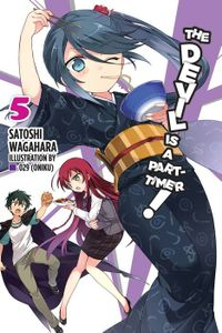 The Devil Is a Part-Timer!, Vol. 5